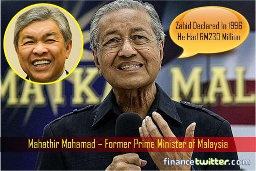 Mahathir Mohamad - Zahid Hamidi Declared in 1997 Had RM230 Million