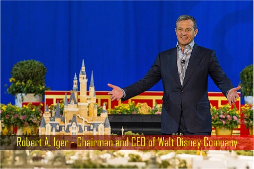 Robert A. Iger - Chairman and CEO of Walt Disney Company