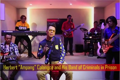 "Herbert ""Ampang"" Colangco and His Band of Criminals in Prison"