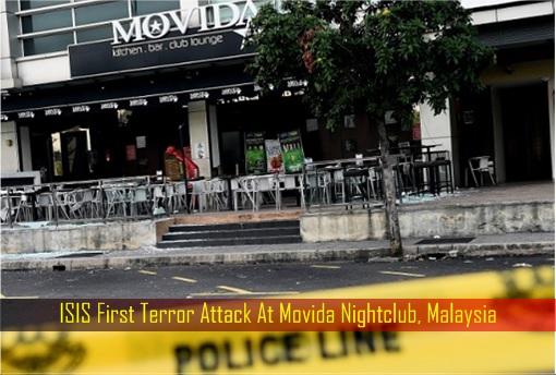 ISIS First Terror Attack At Movida Nightclub, Malaysia