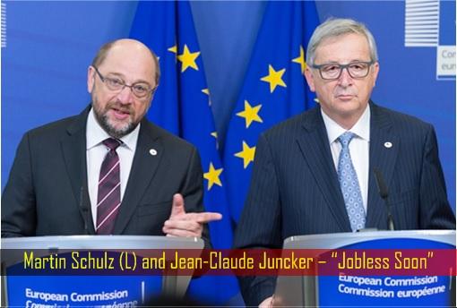 Martin Schulz (L) and Jean-Claude Juncker – Jobless Soon