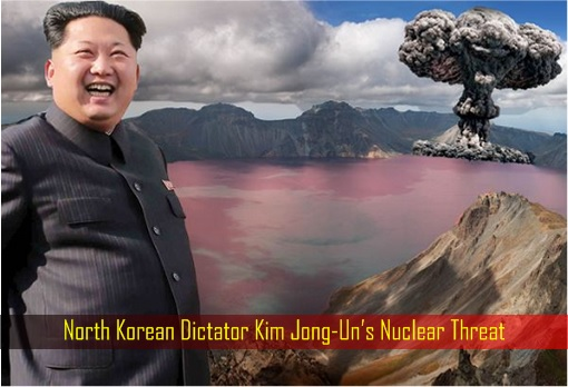 North Korean Dictator Kim Jong-Un's Nuclear Threat