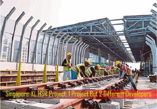 Singapore-Kuala Lumpur HSR High-Speed Rail Project - 1 Project But 2 Different Developers