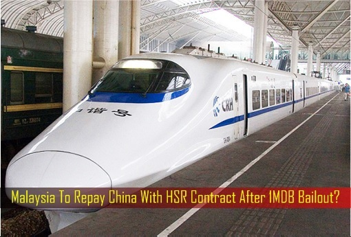 Singapore-Kuala Lumpur HSR High-Speed Rail Project - Malaysia To Repay China With HSR Contract After 1MDB Bailout