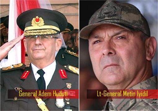 Turkey Military Coup D'état - General Adem Huduti and Lieutenant-General Metin Iyidil