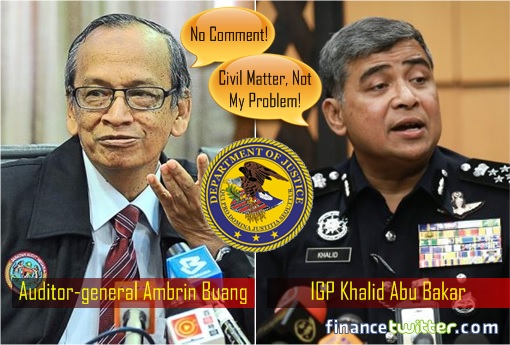 US DOJ Lawsuits - 1MDB - Auditor General Ambring Buang and Inspector General of Police Khalid Abu Bakar Reactions