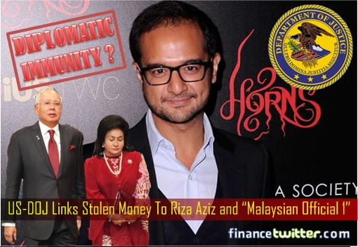 US DOJ Lawsuits - 1MDB - US-DOJ Links Stolen Money To Riza Aziz and Malaysian Official 1