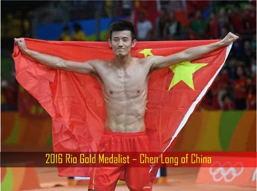 2016 Rio Gold Medalist – Chen Long of China