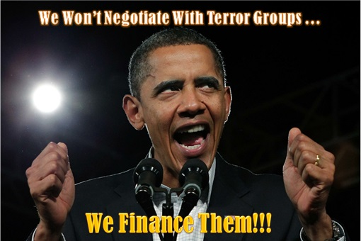 Barack Obama - We Won't Negotiate With Terror Group - We Finance Them