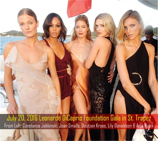 July 20, 2016 Leonardo DiCaprio Foundation Gala in St. Tropez - Constance Jablonski, Joan Smalls, Doutzen Kroes, Lily Donaldson and Anja Rubik