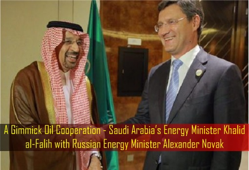 A Gimmick Oil Cooperation - Saudi Arabia's Energy Minister Khalid al-Falih with Russian Energy Minister Alexander Novak - G20 Summit in China
