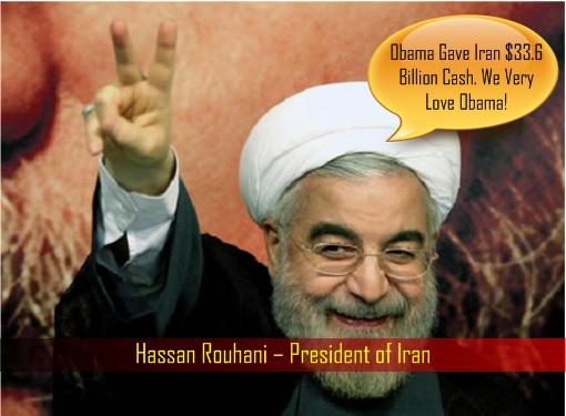 Hassan Rouhani – President of Iran - Loves Barack Obama for Giving US Dollar 33.6 Billion