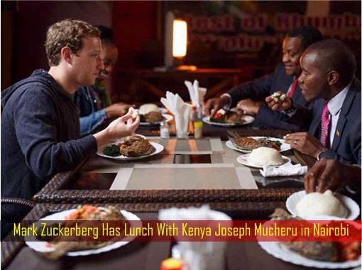 Mark Zuckerberg Has Lunch With Kenya Joseph Mucheru in Nairobi