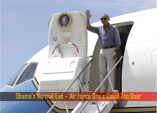 Obama's Normal Exit – Air Force One's Usual Top Door