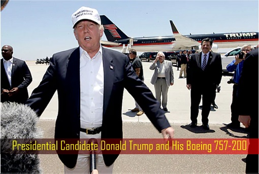 Presidential Candidate Donald Trump and His Boeing 757-200