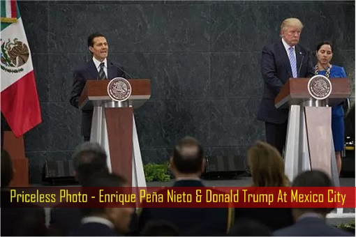 Priceless Photo - Enrique Peña Nieto & Donald Trump At Mexico City