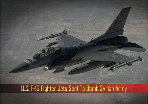 u-s-f-16-fighter-jets-sent-to-bomb-syrian-army