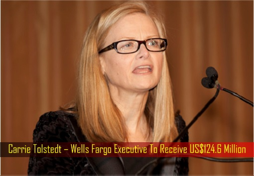wells-fargo-scamming-customers-carrie-tolstedt-wells-fargo-executive-to-receive-us124-6-million