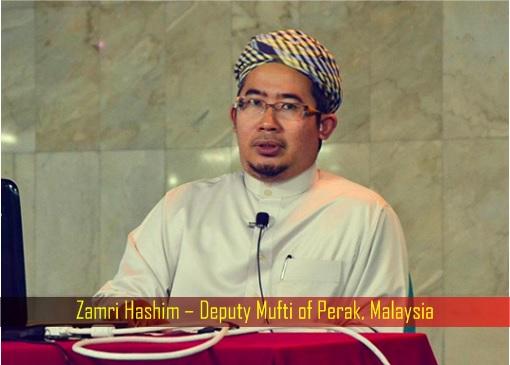 Zamri Hashim – Deputy Mufti of Perak, Malaysia