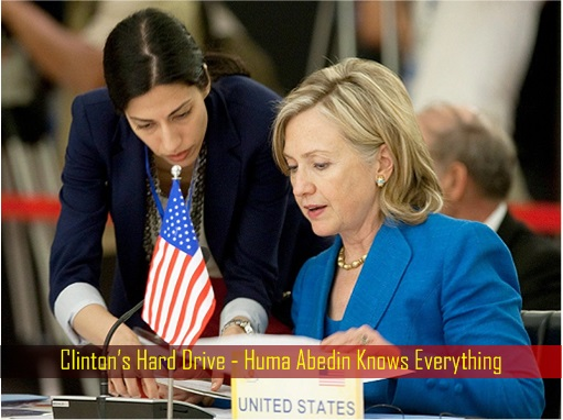 clintons-hard-drive-huma-abedin-knows-everything