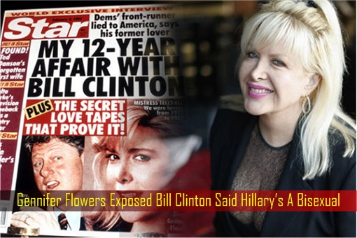 gennifer-flowers-exposed-bill-clinton-said-hillarys-a-bisexual