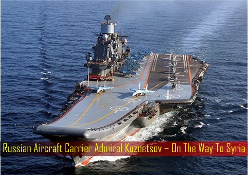 Panic!! Russia's Aircraft Carrier Leading A Fleet Of Warships Towards Mediterranean