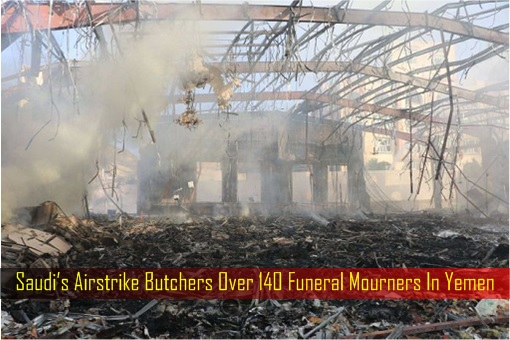 saudis-airstrike-butchers-over-140-funeral-mourners-in-yemen