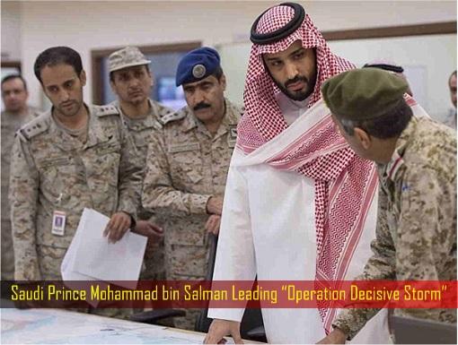 saudi-prince-mohammad-bin-salman-leading-operation-decisive-storm