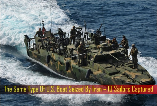 the-same-type-of-u-s-boat-seized-by-iran-10-sailors-captured