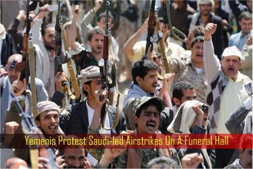 yemenis-protest-saudi-led-airstrikes-on-a-funeral-hall