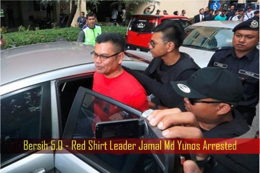 bersih-5-0-red-shirt-leader-jamal-md-yunos-arrested