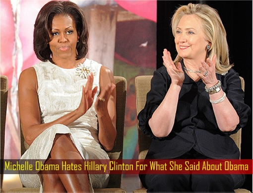 michelle-obama-hates-hillary-clinton-for-what-she-said-about-obama