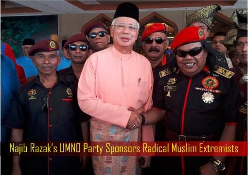 najib-razaks-umno-party-sponsors-radical-muslim-extremists