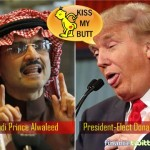 Now Saudi Prince Alwaleed Makes A U-Turn And Kisses Trump's Butt