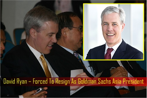 david-ryan-forced-to-resign-as-goldman-sachs-asia-president