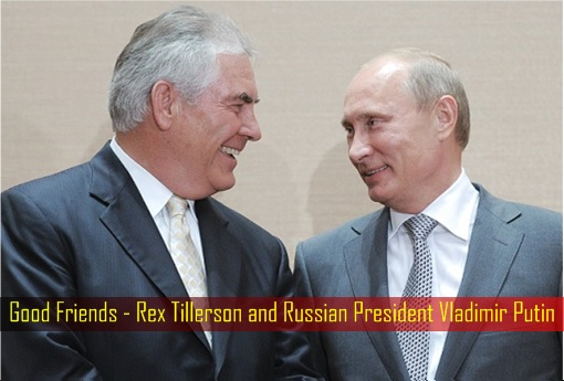 good-friends-rex-tillerson-and-russian-president-vladimir-putin