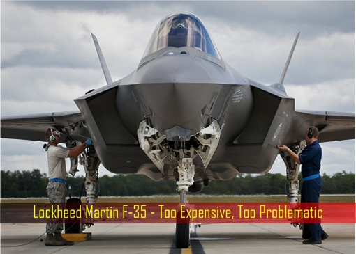 lockheed-martin-f-35-too-expensive-too-problematic