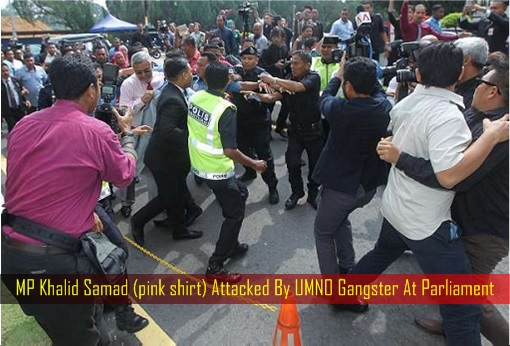 mp-khalid-samad-attacked-by-umno-gangster-at-parliament