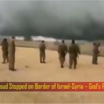 The GOD Unleashed Freak Storm & Cloud To Protect Israel From ISIS