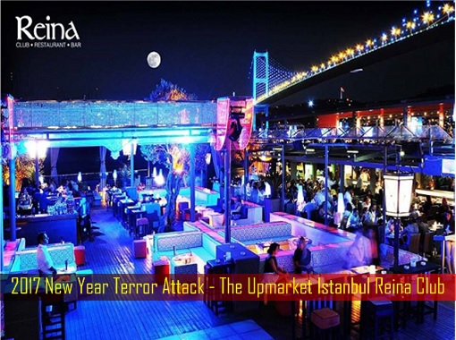 2017-new-year-terror-attack-the-upmarket-istanbul-reina-club