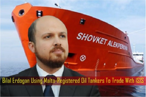 bilal-erdogan-using-malta-registered-oil-tankers-to-trade-with-isis