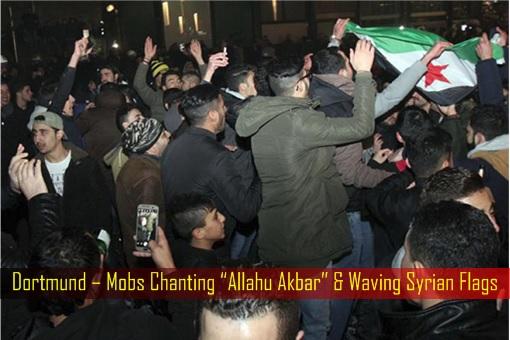 dortmund-mobs-chanting-allahu-akbar-and-waving-syrian-flags