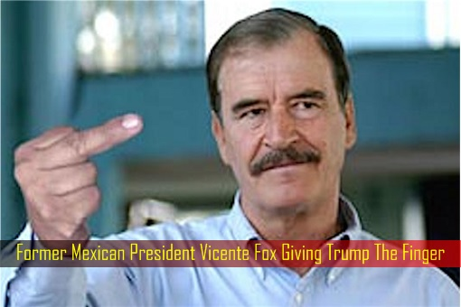 former-mexican-president-vicente-fox-giving-trump-the-finger
