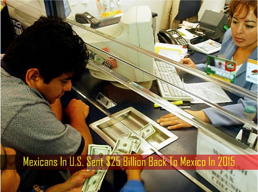 mexicans-in-u-s-sent-25-billion-back-to-mexico-in-2015