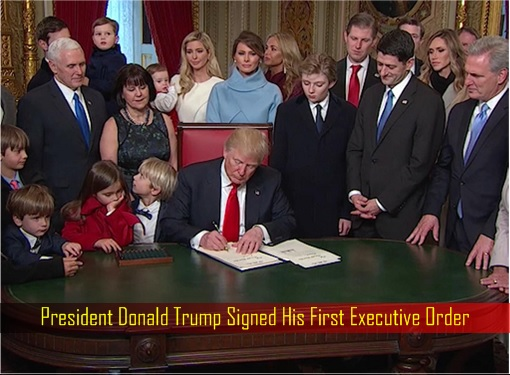 President Donald Trump Signed His First Executive Order