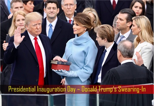 Presidential Inauguration Day – Donald Trump's Swearing-In