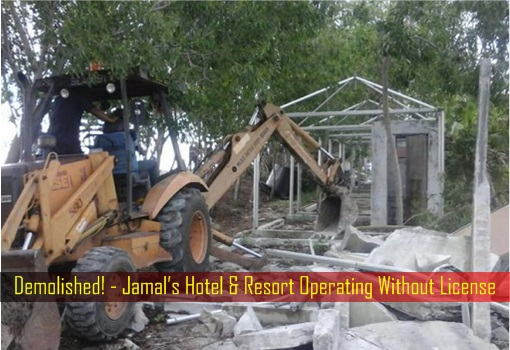 Demolished - Jamal's Hotel and Resort Operating Without License