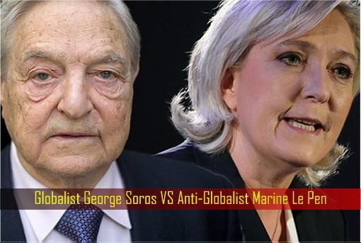Globalist George Soros VS Anti-Globalist Marine Le Pen