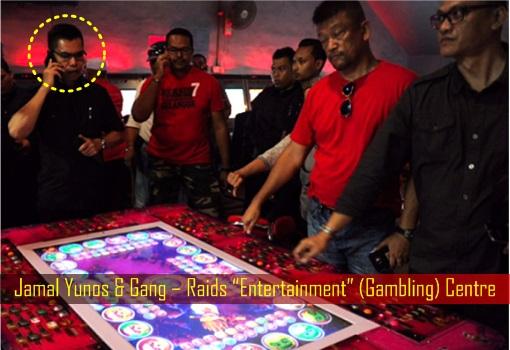 Jamal Yunos and Gang – Raids Entertainment (Gambling) Centre