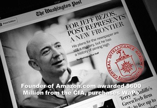 Jeff Bezos - Owner of Washington Post and Amazon - Awarded CIA Contract